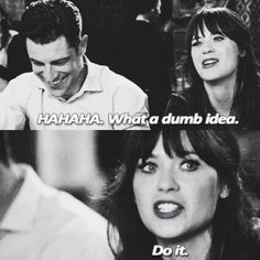 New Girl. I say these same words all too often. True friends.