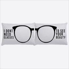 No necesito gafas para ver tu belleza :)