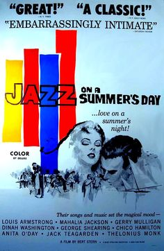 """JAZZ ON A SUMMER'S DAY on DVD\ 1958. Excellent quality. Note: this is the high-quality, beautifully remastered version. (Not the washed-out version that is readily available). In Keith Richards' autobiography """"Life,"""" he cites this film as his inspiration to play music. In addition to many jazz greats, there are also some non-jazz performers including Chuck Berry and Big Maybelle. Filmed in gorgeous color."""