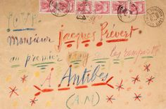 """Envelope in coloured pencil, Cannes August 2 to Monsieur Jacques Prevert. It reads, """"For Mr Jaques Prevert at the top of the walls/A.Antibes (A. It is held by the Museum of Letters and Manuscripts in Paris Envelope Lettering, Envelope Art, Pablo Picasso Drawings, Old Letters, Going Postal, Georges Braque, Plastic Art, Hand Written, Antibes"""