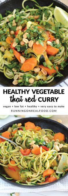 Ready in less than 30 minutes, one pan, simple ingredients, healthy, vegan, creamy, amazing Thai red curry flavour, add your fave toppings and protein, packed with vitamin A, C and potassium...this dish will be a favourite, I promise! So easy to make! Try it over rice or zoodles served with lime, cilantro, peanuts and green onion. Recipe: http://runningonrealfood.com/vegetable-thai-red-curry/