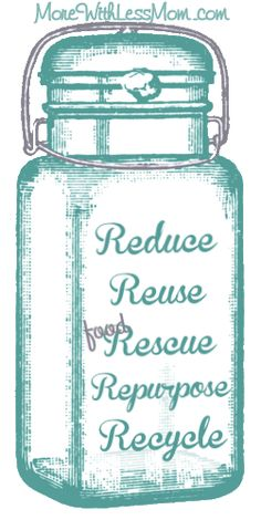 I present to you the (new) 5 R's of the waste hierarchy: Reduce – Reuse – (food) Rescue – Repurpose – Recycle. From The More With Less Mom