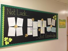 """March Bulletin Board...""""Not Luck....Just Knowledge"""""""