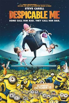 Despicable Me.  BEST. animated. movie. ever