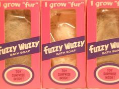 Fuzzy Wuzzy was a bath soap that would get foamy when wet. Description from pinterest.com. I searched for this on bing.com/images