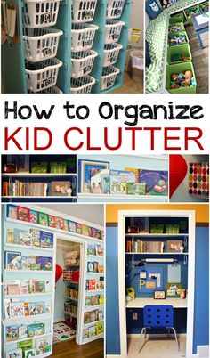 How to Organize Kids toys, books and other kiddie cluttter. Great ideas and tips for keeping kids tidy and organized.