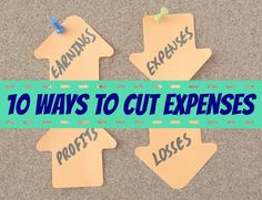 10 Ways To Cut Expenses