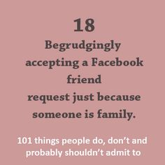 101 things people do, don't and probably shouldn't admit to