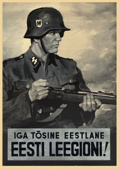 Recruiting poster for an Estonian SS Legion.