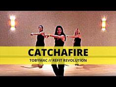 """Catchafire"" || TobyMac || Christian Reggaeton/Hip Hop || REFIT® Revolution - YouTube"