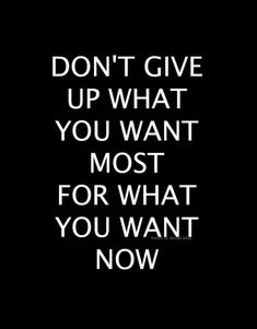 Don't give up what y
