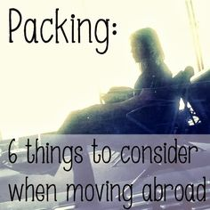 Let's Drink Coffee, Darling: 6 Things to Consider Packing When Moving Abroad