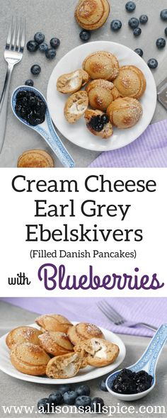 Ebelskivers are filled danish pancakes. These cream cheese earl grey ebelskivers with blueberries are special enough for a light dessert or tea time snack! by Alison's Allspice Danish Pancakes, Ebelskiver Recipe, Gourmet Recipes, Healthy Recipes, Tea Time Snacks, Light Desserts, Cream Cheese Filling, Blueberries, Food Print
