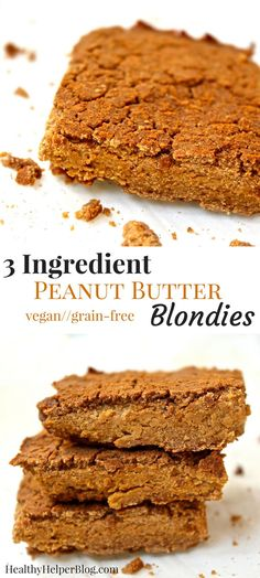 3 Ingredient Peanut Butter Blondies | Healthy Helper @Healthy_Helper It only…