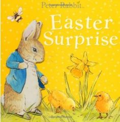 Collins Booksellers has Peter Rabbit: Easter Surprise by Beatrix Potter. Buy Peter Rabbit: Easter Surprise online from Collins Booksellers. Beatrix Potter, Easter Books, Easter Eggs, Easter Bunny, Peter Rabbit, Book Finder, Easter Stickers, Easter Story, Yellow Cat