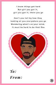 10 Valentine's Day Cards Set To Drake Lyrics