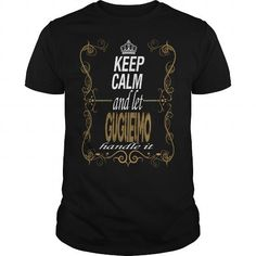I Love let GUGLIELMO handle it T-Shirts