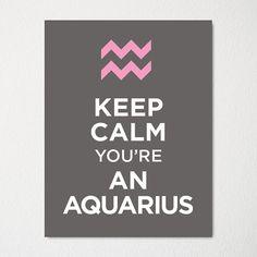 Mantener la calma Eres un Aquarius -