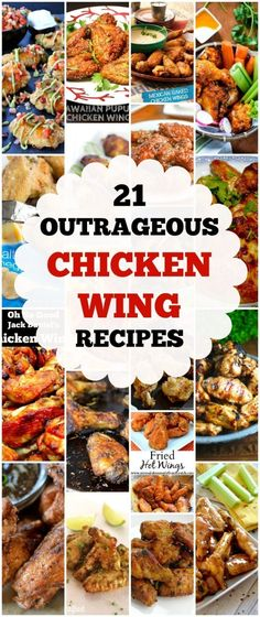 21 OUTRAGEOUS CHICKEN WING RECIPES