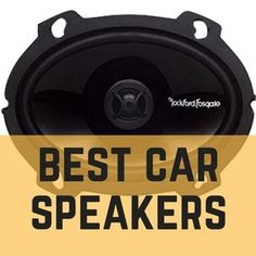 Best Car Speakers [Reviews, Comparison and Buyer's Guide]