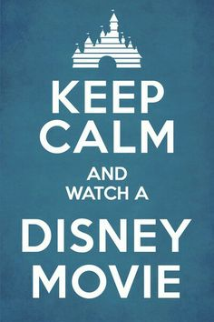ALL the time :) I watch Disney movies whenever I am sad, angry, or sick. They make me feel better. :)