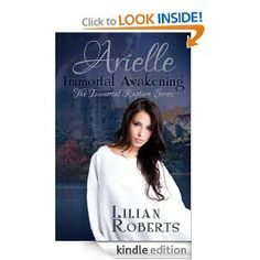 """Happy Launch Day to my author friend Lilian Roberts for """"Arielle Immortal Awakening"""" – the first novel in the wonderful, paranormal """"Immortal Rapture Series"""". New Board, First Novel, Paranormal, Awakening, My Books, Novels, Author, Paintings, My Love"""