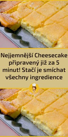 Nejjemnější Cheesecake připravený již za 5 minut! Stačí je smíchat všechny ingredience Czech Desserts, Sweet Desserts, Easy Desserts, Quick Recipes, Easy Dinner Recipes, Easy Meals, Cooking Recipes, Pumpkin Recipes, Cake Recipes
