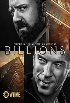 """Billions (2016) / S: 1 / Ep. 12 / Crime / Drama / Stars: Paul Giamatti, Damian Lewis, Maggie Siff, Damian Lewis, Malin Åkerman, Toby Leonard Moore / A complex drama about power politics in the world of New York high finance. / U.S. Attorney Chuck Rhoades goes after hedge fund king, Bobby """"Axe"""" Axelrod in a battle between two powerful New York figures."""