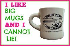 We like BIG MUGS and we CANNOT LIE! #Coffee #CoffeeMugs