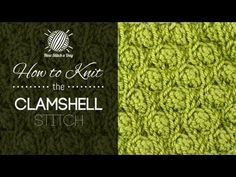 How to Knit the Clamshell Stitch. uses yarn over technique!