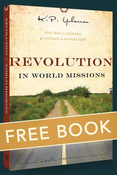 Do you long to let go of self-centeredness & be more eternally minded? Get your free copy of Revolution in World Missions today!