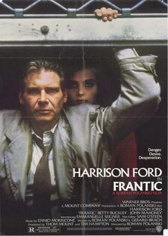 Frantic (1988) Roman Polanski Premiered 26 February 1988