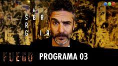 Programa 3 con Leo Sbaraglia (21-08-2016) - Fuego