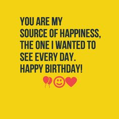 Best Birthday Quotes Funny For Him Happy Ideas Wish Quotes, Best Love Quotes, Love Yourself Quotes, Love Quotes For Him, Funny Quotes, Heart Quotes, Hbd Quotes, Funny Memes, Birthday Quotes Funny For Him