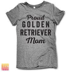 Proud Golden Retriever Mom