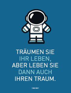 """Zitat 2 von 200 von Hermann Scherer. """"Träumen Sie Ihr Leben, aber leben Sie dann auch Ihren Traum."""""""