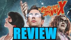 The Ghastly Love Of Johnny X movie review