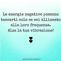 #vibrazione #frequenza #pensieropositivo #pensopositivo #energia #energiapositiva #brilla #consapevolezza #frasi #frasedelgiorno #spiritualità #spiritualitatradotta