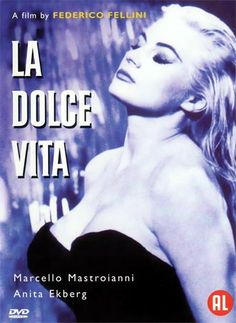 La Dolce Vita 1960 - A series of stories following a week in the life of a philandering paparazzo journalist living in Rome.