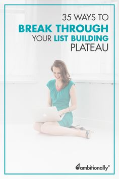 Looking for email list building ideas ? Here are 35 ways to break through your list building plateau; gain more opt-ins and sales with these proven methods.