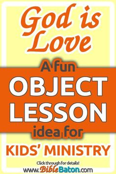 Awesome idea for learning about love from the Bible! Use this fun hands on object lesson on love in your Sunday School or children's ministry to introduce the first Fruit of the Spirit--and teach kids that God is love (and the source of true love). Includes a free printable! Teaching these biblical ideas will be easy with this fun object lesson on love for kids. Click through for details!