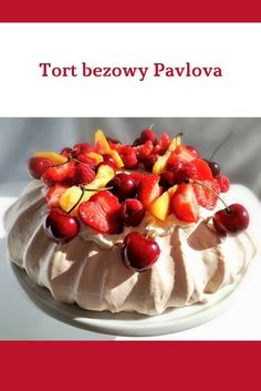 Przepis na tort bezowy Pavlova z owocami lata. #beza #pavlova #tort #przepis #meringue #pavlovacake Pavlova, Meringue, Cheesecake, Pudding, Desserts, Food, Merengue, Cheesecake Cake, Flan