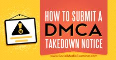 Do people copy and post your content on their site without permission? Discover how to file a DMCA takedown notice to protect your content from plagiarists. Viral Marketing, Marketing Goals, Content Marketing, Copyright Rules, Copyright Law, Social Media Tips, Business Tips, Sample Resume, Startups