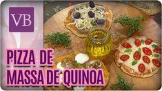 Pizza de Massa de Quinoa - Você Bonita (05/12/16)