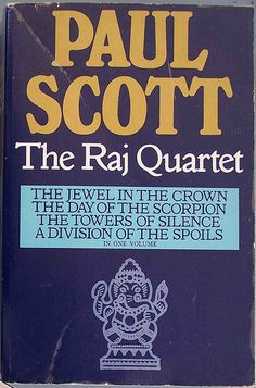 The definition of a great summer read. Paul Scott. The Raj Quartet.