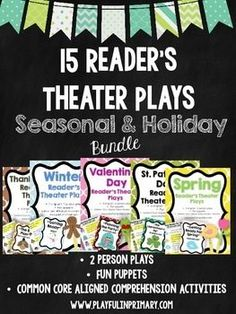 •15 Fun and Original Reader's Theater Plays that cover 8 holidays and seasons throughout the year.  •2 roles per play with a highlighted script for each character •Perfect for your independent Literacy Centers, Language Arts activities, fluency practice, as Read to Someone during Daily 5 and much more! •Each play comes with a Common Core aligned comprehension activity •Bright and colorful puppets accompany each play. •Each play is 3 pages long. Great for file folder storage!