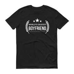 Boyfriend gift funny, Boyfriend gift personalized, Men's World's Okayest Boyfriend t-shirt - Boyfriend gift long distance, for birthday #BirthdayBoyfriend #BoyfriendBirthday #AnniversaryGift #GiftForHim #FunnyBoyfriendGift #GiftForBoyfriend #GiftsForBoyfriend #BoyfriendGiftFunny #BoyfriendGift #LongDistance