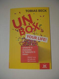 Unbox Your Life de Tobias Beck - Editura DPH - recenzie