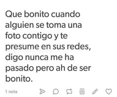 Si a de ser bunito jaja Spanish Memes, Spanish Quotes, Fact Quotes, Me Quotes, Tumblr Love, Sad Life, Words To Describe, Cool Words, Sentences