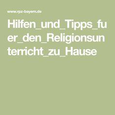 Hilfen_und_Tipps_fuer_den_Religionsunterricht_zu_Hause Crowns, Religious Education, First Aid, Tips